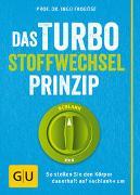 Cover-Bild zu Das Turbo-Stoffwechsel-Prinzip von Froböse, Ingo