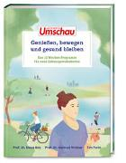 Cover-Bild zu Apotheken Umschau: Genießen, bewegen und gesund bleiben von Bös, Klaus