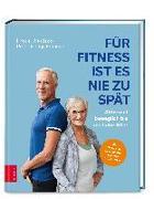 Cover-Bild zu Für Fitness ist es nie zu spät von Rischko, Erika