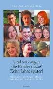Cover-Bild zu Streib-Brzic, Uli: Und was sagen die Kinder dazu? 10 Jahre später