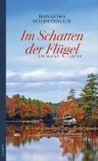 Cover-Bild zu Im Schatten der Flügel von Schertenleib, Hansjörg