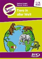 Cover-Bild zu Themenheft Tiere in aller Welt 1./2. Klasse von Scheid, Stefanie