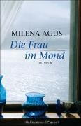 Cover-Bild zu Die Frau im Mond (eBook) von Agus, Milena