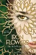 Cover-Bild zu Iron Flowers - Die Rebellinnen (eBook) von Banghart, Tracy