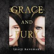 Cover-Bild zu Grace and Fury von Banghart, Tracy