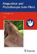 Cover-Bild zu Akupunktur und Phytotherapie beim Pferd von Krokowski, Carola