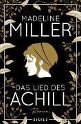 Cover-Bild zu Das Lied des Achill von Miller, Madeline