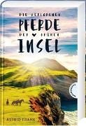 Cover-Bild zu Die verlorenen Pferde der grünen Insel von Frank, Astrid
