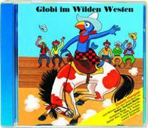 Cover-Bild zu Globi im Wilden Westen von Strebel, Guido