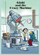 Cover-Bild zu Globi and the Crazy Machine von Lendenmann, Jürg