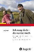 Cover-Bild zu Ich mag dich - du nervst mich (eBook) von Jürg, Frick