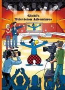 Cover-Bild zu Globi's Television Adventures von Lendenmann, Jürg