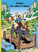 Cover-Bild zu Globi im alten China (eBook) von Lendenmann, Jürg