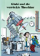 Cover-Bild zu Globi und die verrückte Maschine (eBook) von Lendenmann, Jürg
