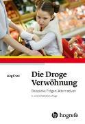 Cover-Bild zu Die Droge Verwöhnung von Frick, Jürg