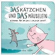 Cover-Bild zu Das Kätzchen und das Mäuselein (eBook) von Wirth, Lisa