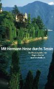 Cover-Bild zu Mit Hermann Hesse durchs Tessin