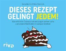 Cover-Bild zu Dieses Rezept gelingt jedem! (eBook) von Berlin, Katja