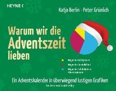 Cover-Bild zu Warum wir die Adventszeit lieben von Berlin, Katja