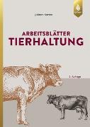 Cover-Bild zu Arbeitsblätter Tierhaltung (eBook) von Barten, Juliane