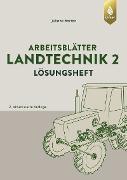 Cover-Bild zu Arbeitsblätter Landtechnik 2. Lösungen (eBook) von Barten, Juliane