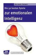 Cover-Bild zu Die 50 besten Spiele zur emotionalen Intelligenz von Portmann, Rosemarie