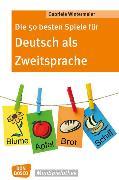 Cover-Bild zu Die 50 besten Spiele für Deutsch als Zweitsprache von Wintermeier, Gabriele
