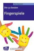 Cover-Bild zu Die 50 besten Fingerspiele von Diepmann, Rita (Hrsg.)