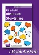 Cover-Bild zu Die 50 besten Ideen zum Storytelling von Wedra, Karin
