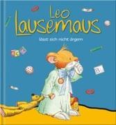 Cover-Bild zu Leo Lausemaus lässt sich nicht ärgern