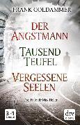 Cover-Bild zu Der Angstmann - Tausend Teufel - Vergessene Seelen (eBook) von Goldammer, Frank