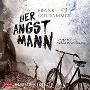 Cover-Bild zu Der Angstmann (Audio Download) von Goldammer, Frank