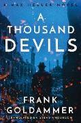 Cover-Bild zu A Thousand Devils: A Mex Heller Novel von Goldammer, Frank