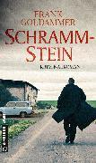 Cover-Bild zu Schrammstein (eBook) von Goldammer, Frank