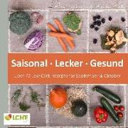 Cover-Bild zu LCHF pur: Saisonal. Lecker. Gesund - über 70 Low Carb-Rezepte für September & Oktober (eBook) von Rask, Annika