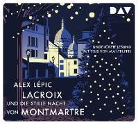 Cover-Bild zu Lépic, Alex: Lacroix und die stille Nacht von Montmartre. Sein dritter Fall