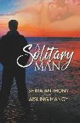 Cover-Bild zu Anthony, Shira: A Solitary Man
