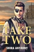 Cover-Bild zu Anthony, Shira: Take Two