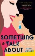 Cover-Bild zu Something to Talk About (eBook) von Wilsner, Meryl