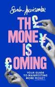 Cover-Bild zu The Money is Coming (eBook) von Akwisombe, Sarah