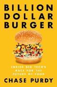 Cover-Bild zu Billion Dollar Burger (eBook) von Purdy, Chase