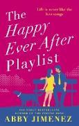 Cover-Bild zu The Happy Ever After Playlist (eBook) von Jimenez, Abby