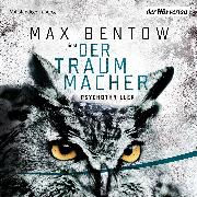 Cover-Bild zu Der Traummacher (Audio Download) von Bentow, Max