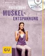 Cover-Bild zu Progressive Muskelentspannung (mit Audio CD) von Hainbuch, Friedrich