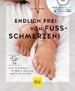 Cover-Bild zu Endlich frei von Fußschmerzen! von Arndt, Stella