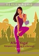 Cover-Bild zu Alles Yoga! von Zylla, Amiena