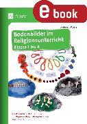 Cover-Bild zu Bodenbilder im Religionsunterricht Klasse 1 bis 4 (eBook) von Moers, Edelgard