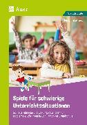 Cover-Bild zu Spiele für schwierige Unterrichtssituationen von Moers, Edelgard