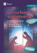 Cover-Bild zu Advent und Weihnachten im Religionsunterricht 1-4 von Moers, Edelgard