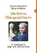 Cover-Bild zu Die kleine Chiropraktikerin (eBook) von Moers, Edelgard